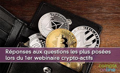 Réponses aux questions les plus posées lors du 1er webinaire crypto-actifs