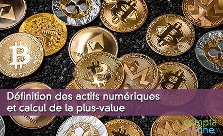 Définition des actifs numériques et calcul de la plus-value