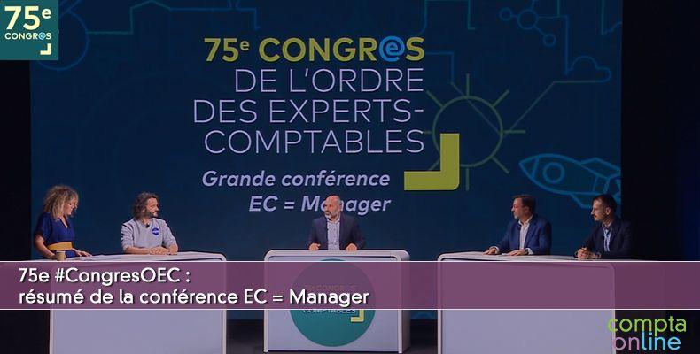 75e #CongresOEC : résumé de la conférence EC = Manager