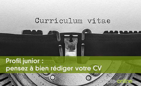 Profil junior : pensez à bien rédiger votre CV