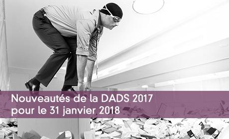 Nouveautés de la DADS 2017 pour le 31 janvier 2018