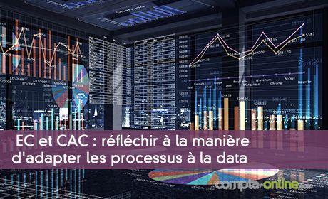 EC et CAC : réfléchir à la manière d'adapter les processus à la data