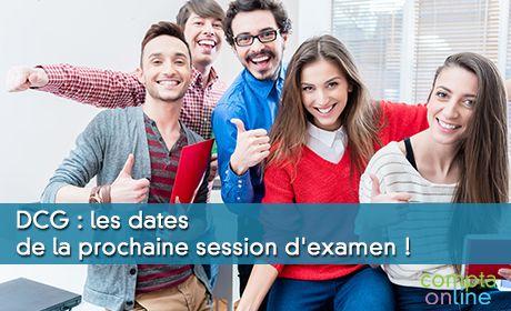 DCG : les dates de la prochaine session d'examen !