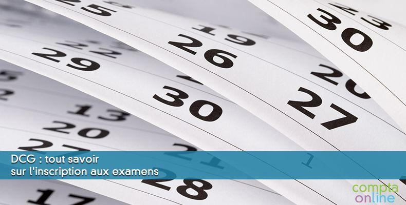 DCG : tout savoir sur l'inscription aux examens