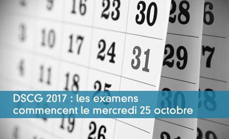 DSCG 2017 : les examens commencent le mercredi 25 octobre