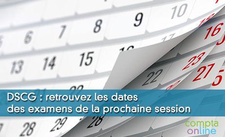 Dates du DSCG 2020 : calendrier des épreuves