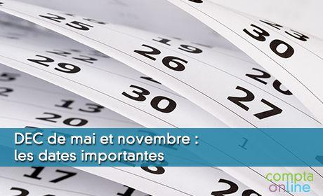 Les dates du DEC pour les sessions de mai et novembre