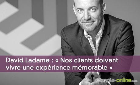 « Nos clients doivent vivre une expérience mémorable »