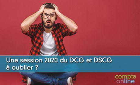 Une session 2020 du DCG et DSCG  à oublier ?
