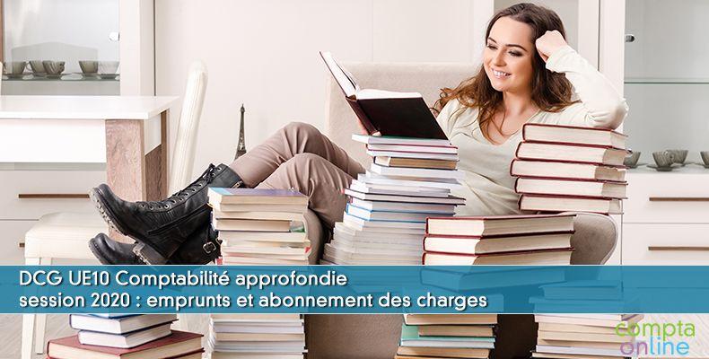 Corrigé DCG 2020 UE10 : emprunts et abonnement des charges