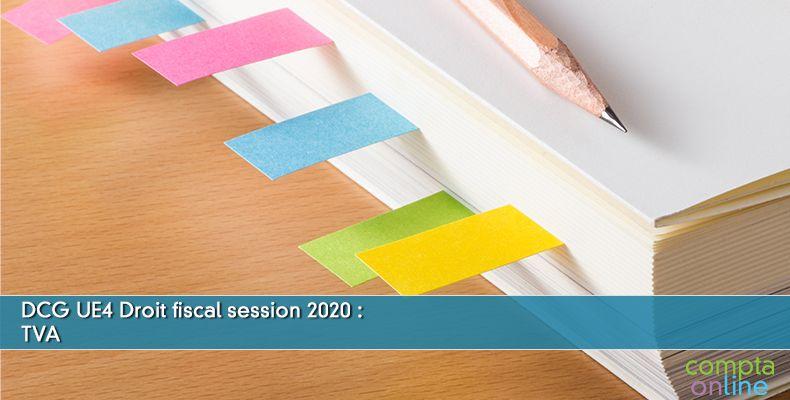 Corrigé DCG 2020 UE4 : TVA