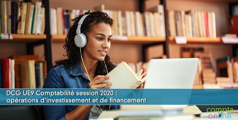 Corrigé DCG 2020 UE9 : opérations d'investissement et de financement