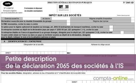 Petite description de la déclaration 2065 des sociétés à l'IS