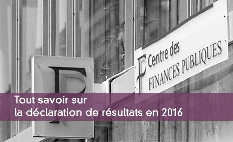 Déclaration de résultats en 2016 : dates et formulaires