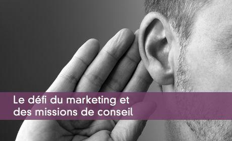 Le défi du marketing et des missions de conseil