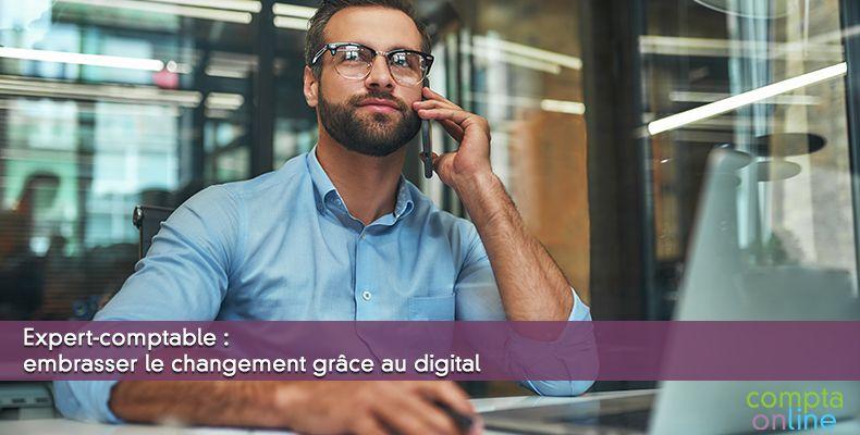 Expert-comptable : embrasser le changement grâce au digital