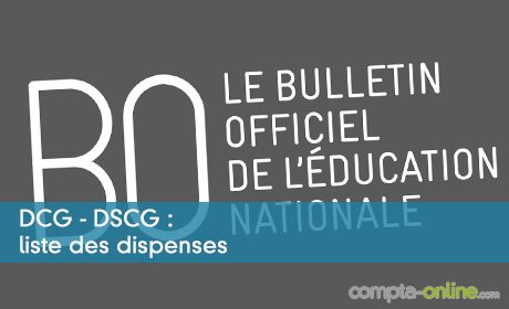 DCG - DSCG : liste des dispenses