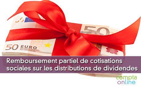 Arbre de décision : Remboursement partiel de cotisations sociales sur les distributions de dividendes