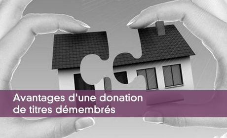 Avantages d'une donation de titres démembrés