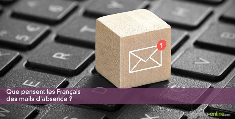 Que pensent les Français des mails d'absence ?