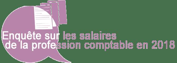 Enquête sur les salaires de la profession comptable en 2018 (recherche)
