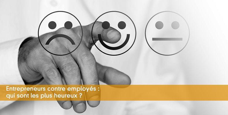Entrepreneurs contre employés : qui sont les plus heureux ?
