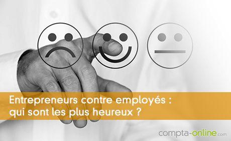 Comparaisons entre le bonheur d'un entrepreneur et d'un salarié