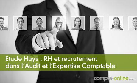 Etude Hays : RH et recrutement dans l'Audit et l'Expertise Comptable