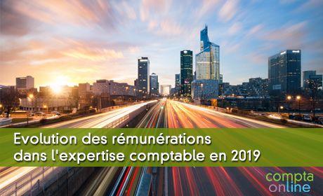 Evolution des rémunérations dans l'expertise comptable en 2019