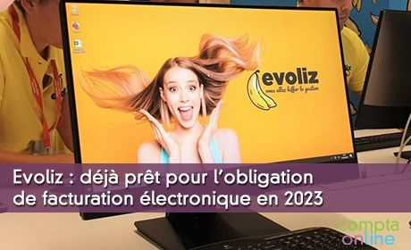 Evoliz : déjà prêt pour l'obligation de facturation électronique en 2023