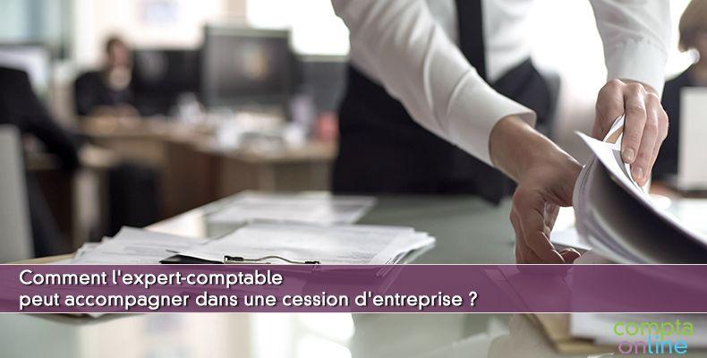 Expert-comptable cession d'entreprise