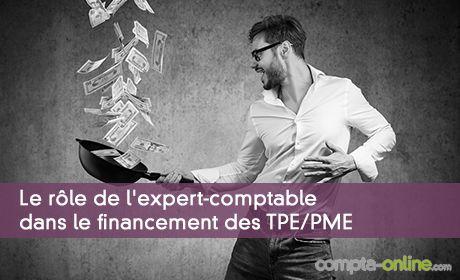 Le rôle de l'expert-comptable dans le financement des TPE/PME