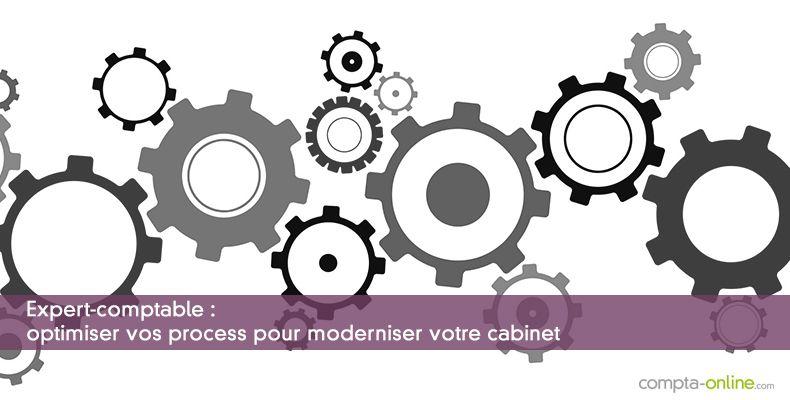 Expert-comptable : Optimiser vos process pour moderniser votre cabinet