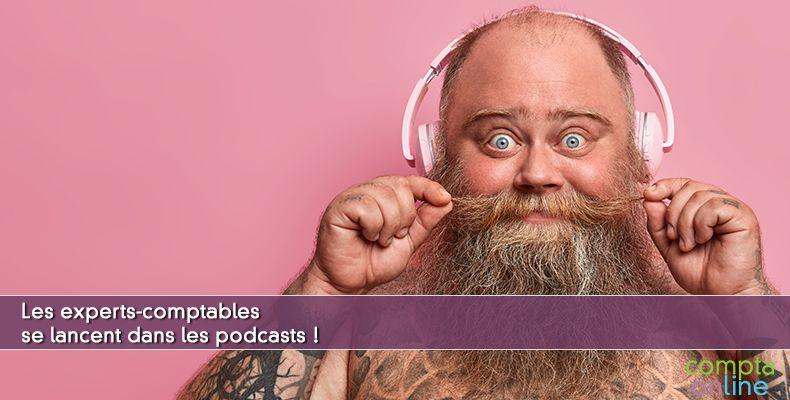 Les experts-comptables se lancent dans les podcasts !
