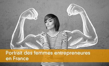 Portrait des femmes entrepreneures en France