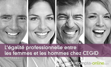 L'�galit� professionnelle entre les femmes et les hommes chez CEGID