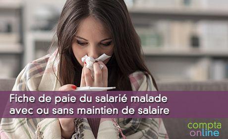 Fiche de paie du salarié malade avec ou sans maintien de salaire