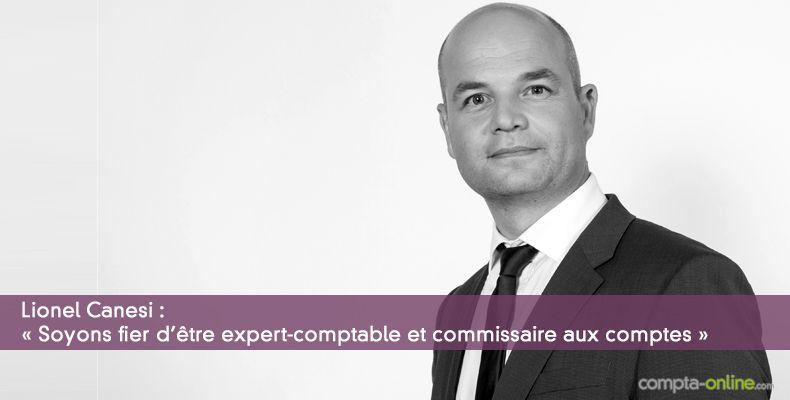 « Soyons fier d'être expert-comptable et commissaire aux comptes »