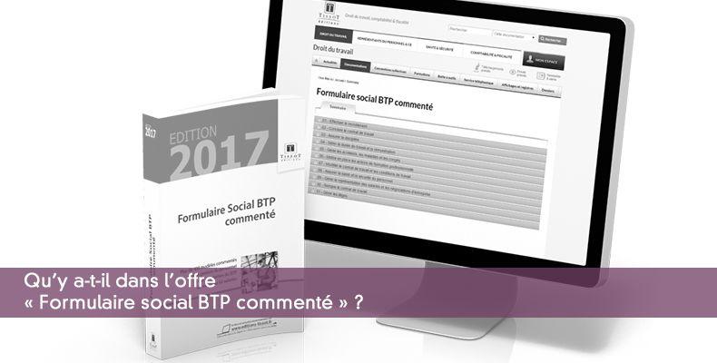 Qu'y a-t-il dans l'offre « Formulaire social BTP commenté » ?