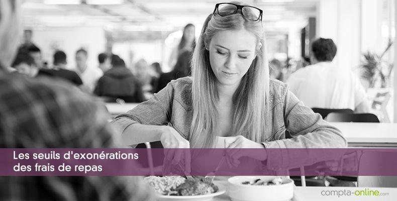 Les seuils d'exonérations des frais de repas