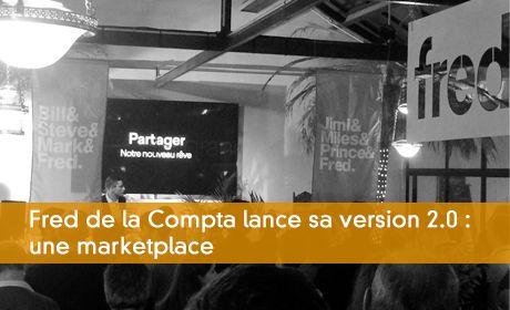 Fred de la Compta lance sa version 2.0 : une marketplace