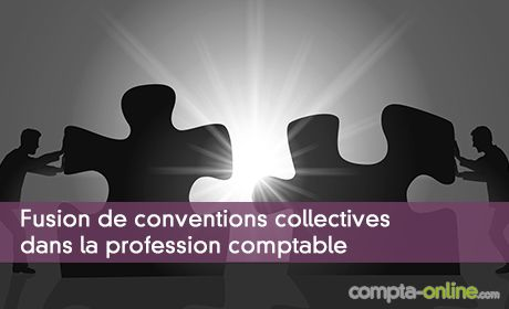 Fusion de conventions collectives dans la profession comptable