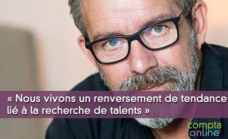 Gaël Chatelain-Berry : « Nous vivons un renversement de tendance lié à la recherche de talents »
