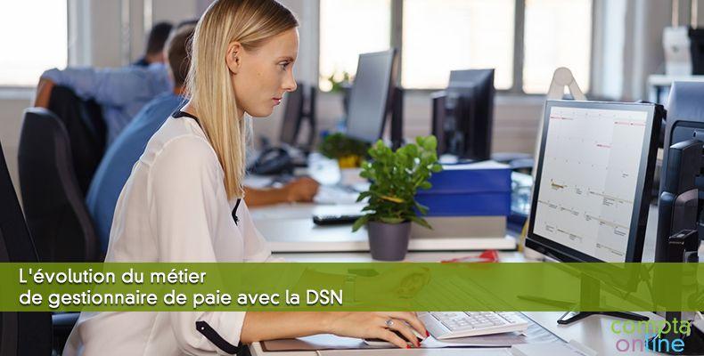 L'évolution du métier de gestionnaire de paie avec la DSN