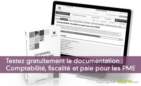Testez gratuitement la documentation « Comptabilité, fiscalité et paie pour les PME »