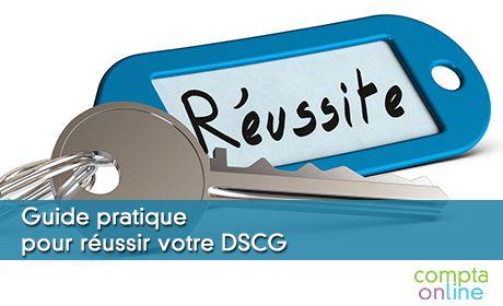 Guide pratique pour réussir votre DSCG