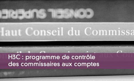 H3C : les contrôles périodiques des commissaires aux comptes en 2016