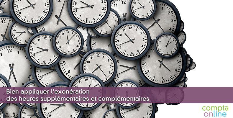 Bien appliquer l'exonération des heures supplémentaires et complémentaires