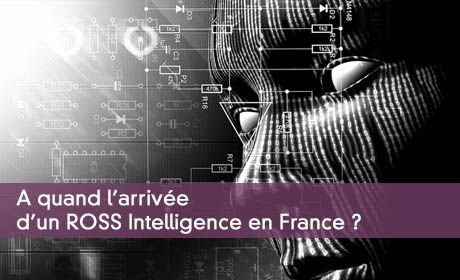 Ross l'intelligence artificielle des avocats