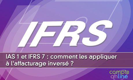 IAS 1 et IFRS 7 : comment les appliquer à l'affacturage inversé ?